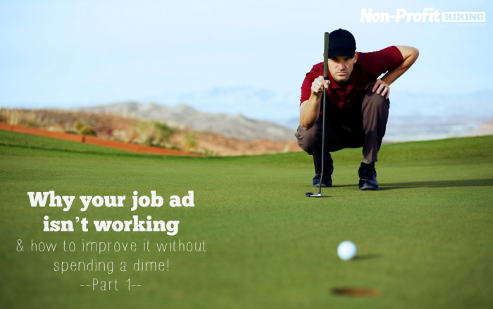 Why your job ad isn't working and how to improve it without spending a dime!