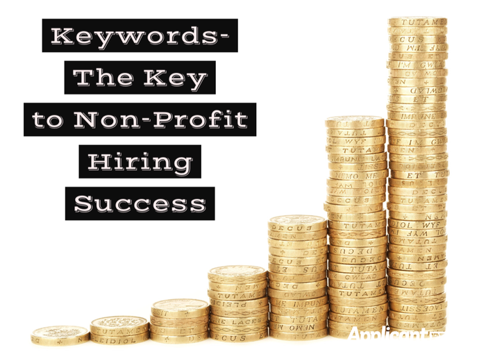 Keywords – The Key to Non-Profit Hiring Success